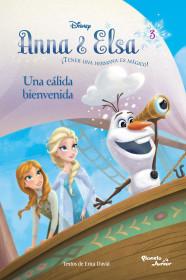 Anna & Elsa. Una cálida bienvenida