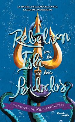 Descendientes. Rebelión en La isla de los perdidos