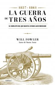 La Guerra de Tres Años (1857-1861)
