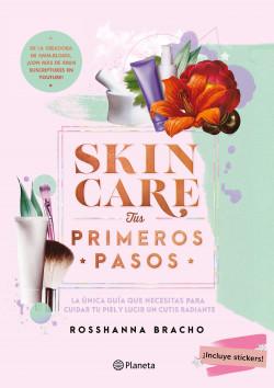 Skincare, tus primeros pasos