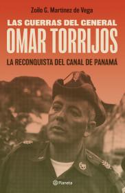 Las guerras del general Omar Torrijos